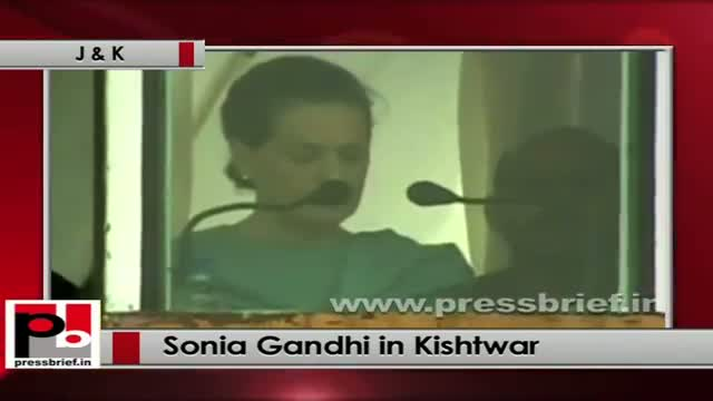 Sonia Gandhi at Kishtwar (J&K) Protect environment while carrying out development