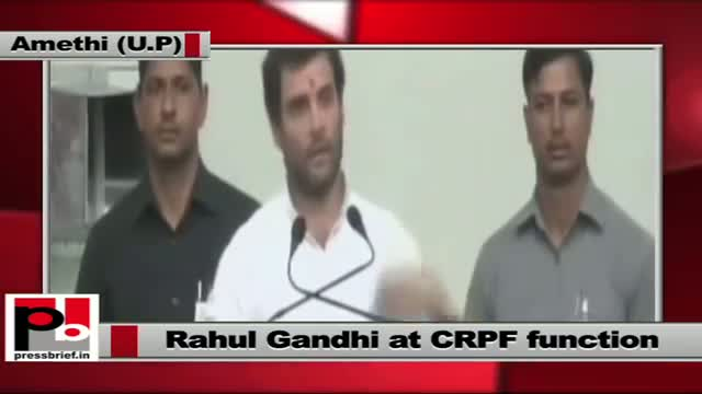 Rahul Gandhi at CRPF Function in Amethi stresses for the need of inclusive growth