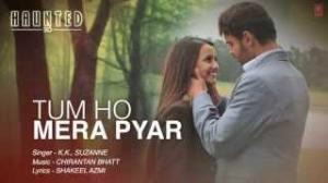 Tum Ho Mera Pyar - Haunted - Full Song Lyrical Video - KK & Suzanne D'Mello