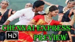 MUST WATCH: Preview of Chennai Express