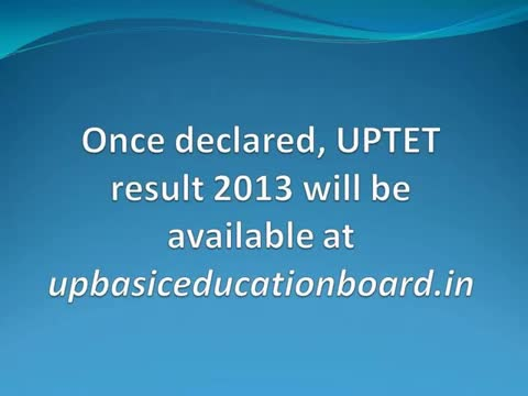 UPTET Results 2013 Declared