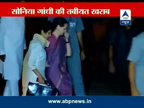 Sonia Gandhi unwell, taken to AIIMS