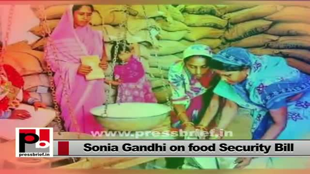 Sonia Gandhi championed Food Security Bill soon to be a reality