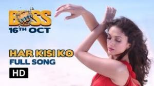 Har Kisi Ko Nahi Milta - FULL Song - BOSS 2013 - Akshay Kumar, Aditi Rao Hydari & Shiv Pandit
