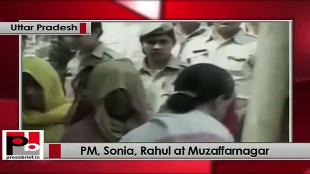 PM Sonia Gandhi, Rahul Gandhi visit riot-hit Muzaffarnagar in UP