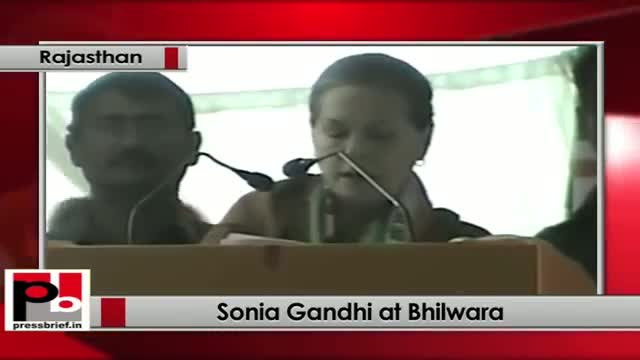Sonia Gandhi in Bhilwara: Only Congress is committed for the welfare of the poor
