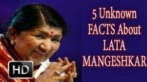 5 Unknown Facts About Lata Mangeshkar