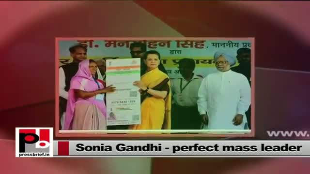 Sonia Gandhi - A real mass leader with modern vision and progressive ideas