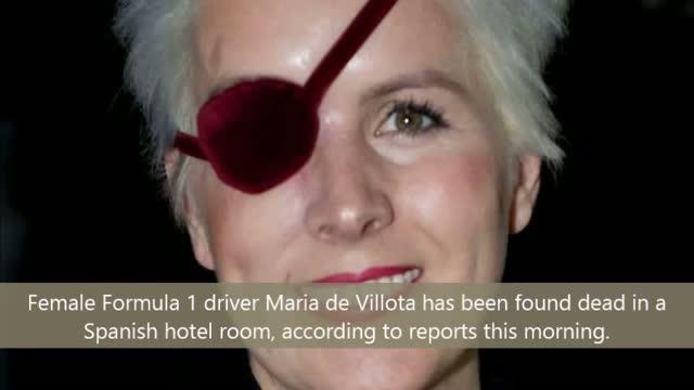 Female Formula 1 driver Maria de Villota has been found dead in a Spanish hotel room