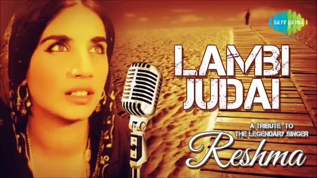 A Tribute to the legendary singer Reshma - Lambi Judai - Hero