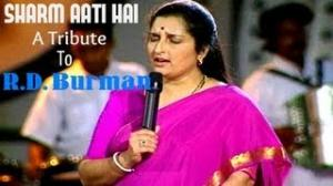 Sharm Aati Hai Magar Full Song - Anuradha Paudwal - A Tribute To R.D. Burman - Vol-1
