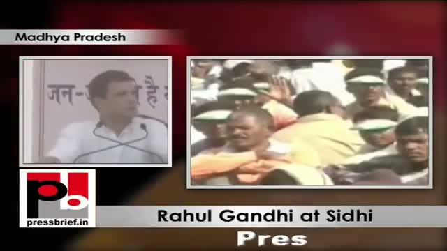 Rahul Gandhi at Sidhi (Madhya Pradesh) says BJP divides people