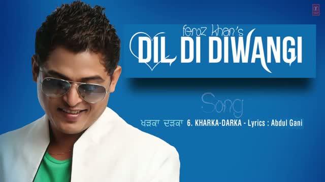 DIL DI DIWANGI - LATEST PUNJABI SONG 2013 (Audio) | By FEROZ KHAN