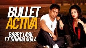 Bullet Activa - Unreleased Brand New Punjabi Song 2013 | By Bobby Layal | feat. Bhinda Aujla