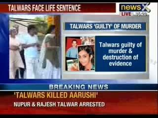 Aarushi Talwar Murder case: Talwar's 'guilty' of Murder, tampering of evidence