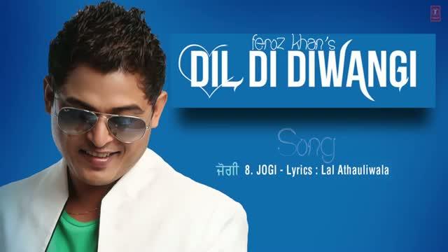 JOGI - LATEST PUNJABI AUDIO SONG | DIL DI DIWANGI