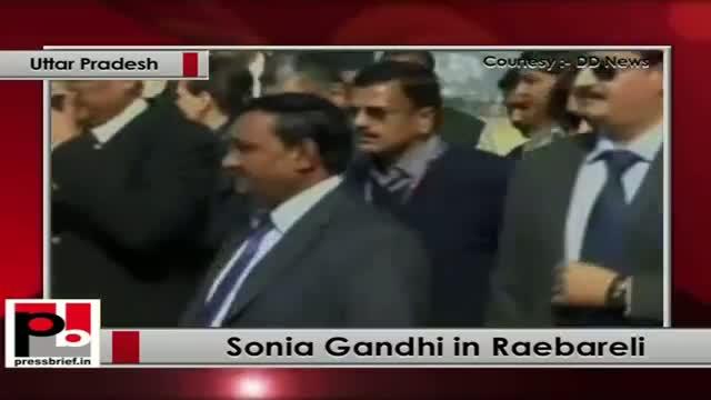 Sonia Gandhi visits Raebareli, gifts several development schemes