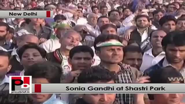 Sonia Gandhi: We all witnessed the Delhi's development under Congress