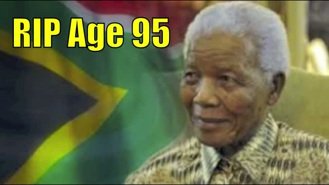 South African President Nelson Mandela Dies At age 95