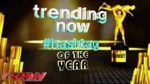 Trending Now (Hashtag of the Year): 2013 WWE.com Slammy Award Presentation