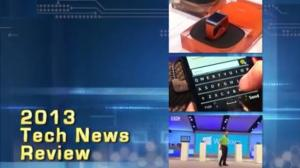2013 Tech News Review - Year In Review