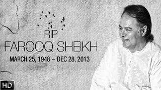 Veteran Actor Farooq Sheikh Passes Away
