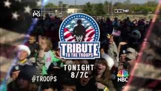 WWE Tribute to the Troops 2013 - Tonight!