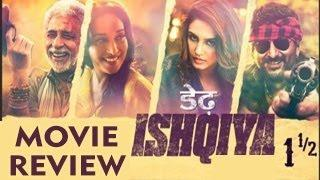Dedh Ishqiya MOVIE REVIEW : A BRILLIANT Must Watch
