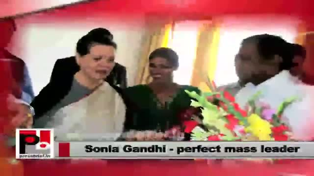 Sonia Gandhi : A leader for the masses and by the masses