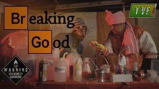Breaking Good : Alok Nath Qtiyapa (Theatrical Trollers)