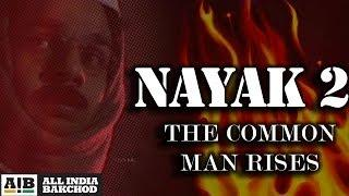 Nayak 2: The Common Man Rises - ft.Arvind Kejriwal (Official Video)