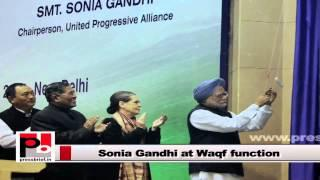 Sonia Gandhi: Empowering the women belonging to the minorities is utmost important