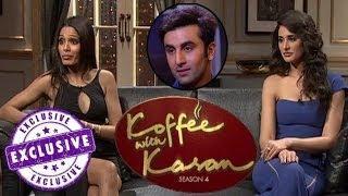 Koffee With Karan Season 4 - Nargis Fakhri & Freida Pinto Gush Over Ranbir Kapoor
