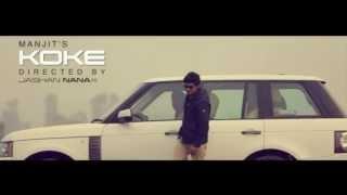 Yaar Mere Koke Soniye By Manjit - Full Song - Latest Punjabi Song HD Video