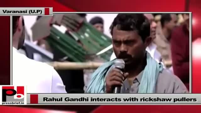 Rahul Gandhi in UP, interacts with rickshaw pullers in Varanasi, Part 01