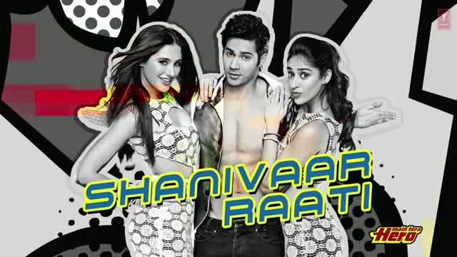 Shanivaar Raati Full Song (Audio) Main Tera Hero - Varun Dhawan, Ileana D'Cruz & Nargis Fakhri