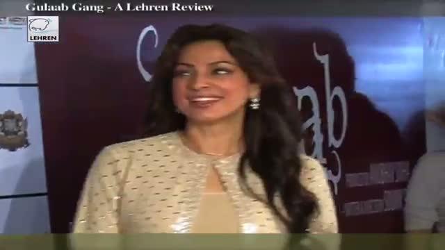 Movie Review Of Gulaab Gang By Bharathi Pradhan - Madhuri Dixit & Juhi Chawla