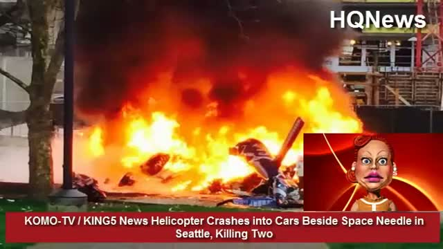 KOMO-TV / KING5 News Helicopter Crashes into Cars Beside Space Needle in Seattle, Killing Two