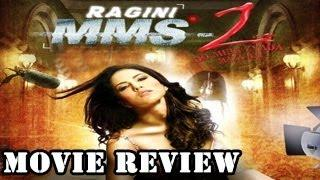 Ragini MMS 2: MOVIE REVIEW - This MMS will definately go viral!