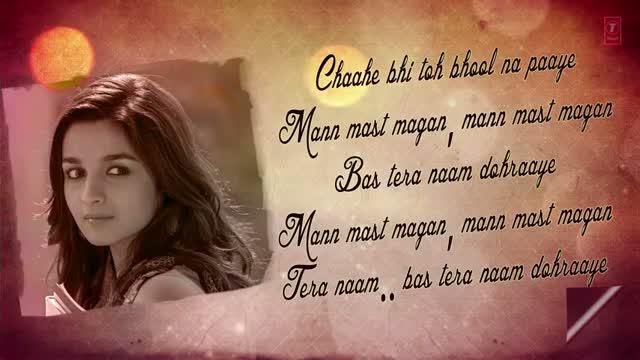 Mast Magan Full Song with Lyrics - 2 States (2014) - Arijit Singh - Arjun  Kapoor & Alia Bhatt video - id 341f97977930 - Veblr Mobile
