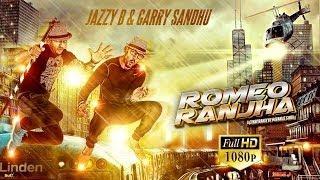 Romeo Ranjha - Official Trailer - Jazzy B & Garry Sandhu