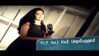 Dil Aaj Kal Unplugged Song ft. Sona Mohapatra - Purani Jeans