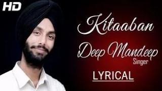 Kitaaban (New Punjabi Songs 2014) | Deep Mandeep | Lyrical Video