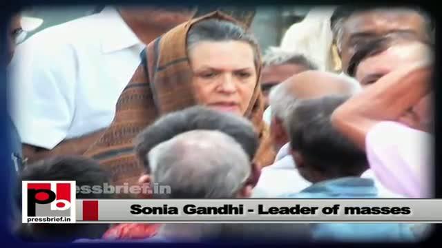 Sonia Gandhi -- the leader whose main focus is welfare of the poor