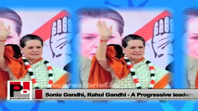 Sonia Gandhi, Rahul Gandhi - great leaders whose main focus is people's welfare