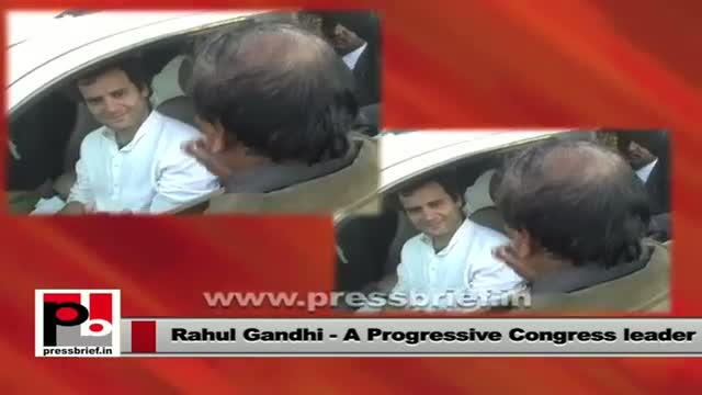 Rahul Gandhi - progressive and genuine leader who is never hungry for power