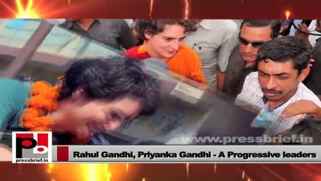 Priyanka Gandhi Vadra and Rahul Gandhi - charismatic, energetic leaders with modern vision