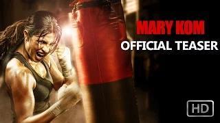 Mary Kom - Teaser - Priyanka Chopra in & as Mary Kom