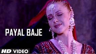 Payal Baje Video Song - Nakhra Husn Ka - Sapana Awasthi