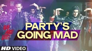 Party's Going Mad Song - Mad About Dance (2014) - Saahil Prem